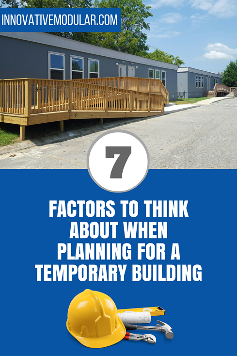 7 Factors to Think About When Planning for a Temporary Building.png