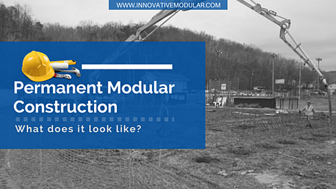 Permanent Modular Construction - What does it look like?
